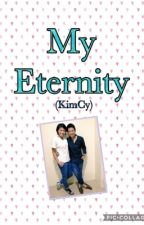 My Eternity (KimCy) by ilovemikareyes3