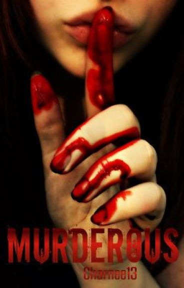 Murderous ~Student/Teacher~ (On Hold) by Charnee13