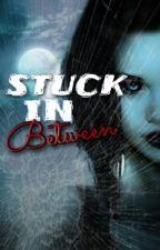 Stuck In Between by hidingsecret
