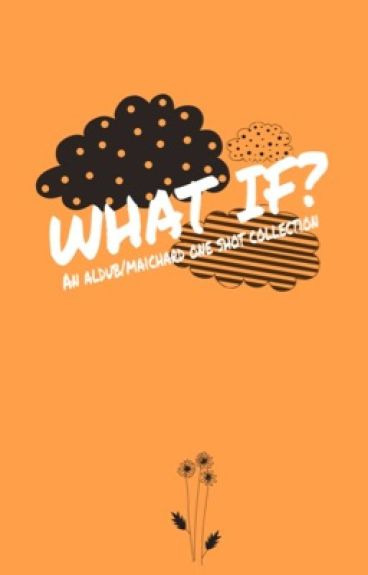 What if?