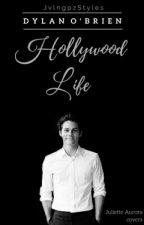 Hollywood Life (Dylan O'Brien Fan-Fiction) by jvlngpz