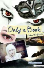 Only a book (Volturi FF) by KaytraGrey