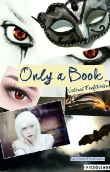 Only a book (Volturi FF)