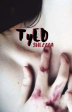 TyED by Shezzza