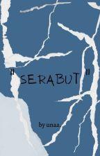 Serabut by CikPipi