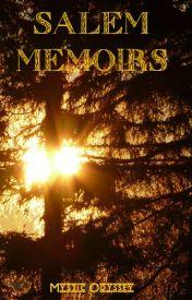 Salem Memoirs (Short Story) by MysticOdyssey