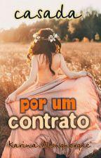 Casada Por Um Contato. by karinakelle1