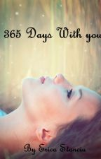 365 Days With You: Part 1 and 2 (Sample only) by EricaStanciu