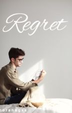 Regret [One Shot] by ewishblue