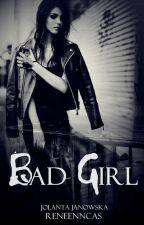 Bad Girl by JolantaJanowska