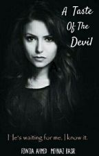 A Taste Of The Devil ✔ by donotsayhello