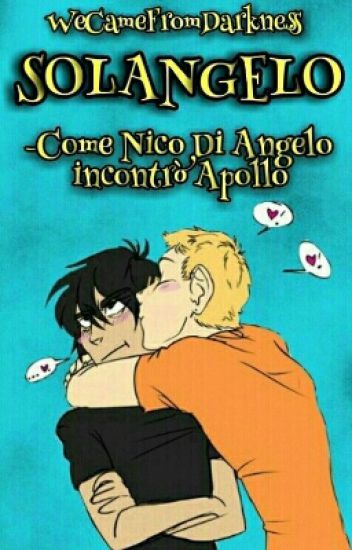 Solangelo: Nico Incontra Apollo