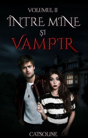 Între mine și vampir Ⅱ
