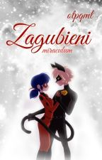 Miraculum | Zagubieni  by otpqml