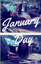 January Day by kendalljennerfanfics