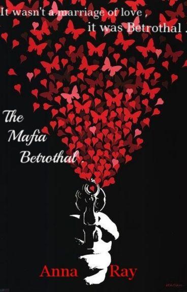 The Mafia Betrothal