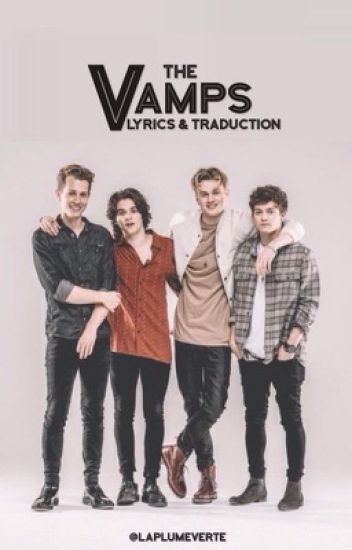 The Vamps - Lyrics & Traduction