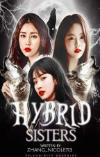 The Half Vampire Half Wolves Sisters (BOOK 2) by Zhang_Nicole713