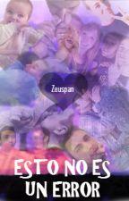 ¤ESTO NO ES UN ERROR¤  [ZEUSPAN] by Zeuspanalways