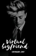 Virtual Boyfriend | oli by CryBaby_Cry