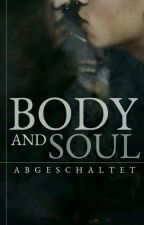 body and Soul by abgeschaltet