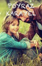 POYRAZ KARAYEL by yasambilgim