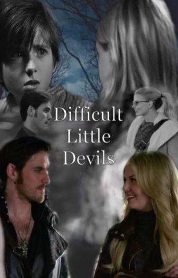 Difficult Little Devils