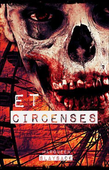 ET CIRCENSES