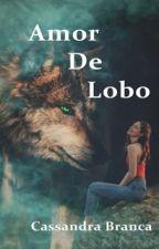 Livro 3- Amor de Lobo by CBranca