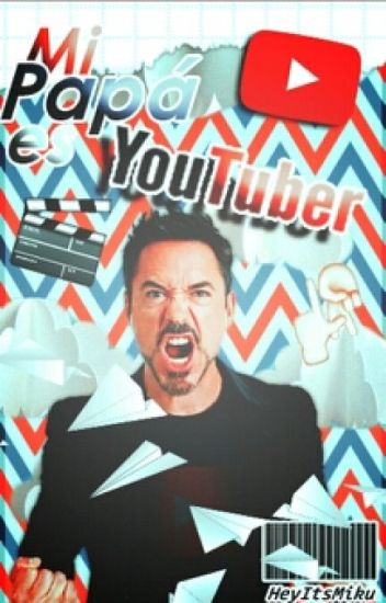 Mi Papá Es Youtuber(Mamatewa #2)