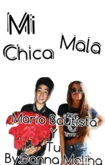 Mi Chica Mala(Mario Bautista,CD9 Y Tu)[pausada]