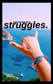struggles. by laurentrobertson