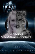 Adriaensen ~ Une nouvelle Avengers by Lyriae