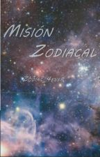 Misión Zodiacal by zodiac_4ever