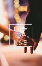 Life of K&D by iamnic08