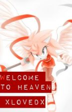 Welcome To Heaven by xlovedx