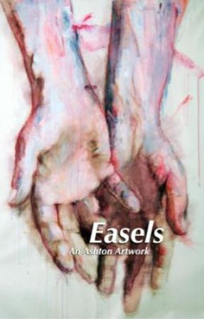 Easels || a.f.i by stressed-out-vessels