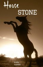Horse Stone (Book 1 of Ilyrian Series) by RissaleWriter