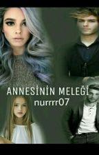 ANNESİNİN MELEĞİ by nurrrr07