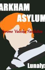 Arkham Asylum by Lunalyx