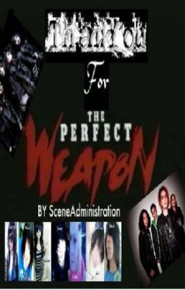 Thank You For The Perfect Weapon (A Darker Love Sequel)