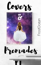 Covers&Premades by FrostOcean