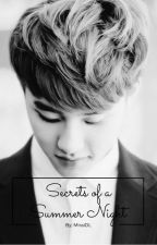 Secrets of a Summer Night (KAISOO) by MiraiDL