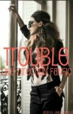 Trouble {1D} PT-BR by bea-mazing