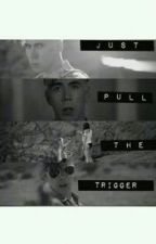 Just Pull the Trigger - A Marianas Trench Fanfic. by losechester