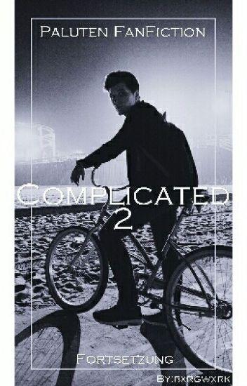 Complicated 2 [Paluten FanFiction]