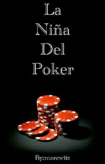 La Niña Del Poker.