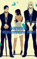 Gangsta: Repayment Plan by muffinkelly