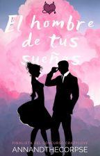 El hombre de tus sueños #ConcursoCrazyLove by Annandthecorpse