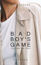 Bad Boy's Game (Español) by btragedies